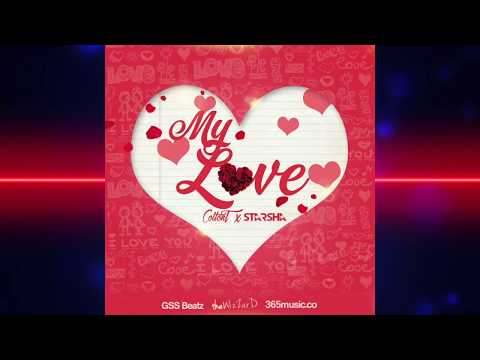 ColtonT - My Love ft Starsha