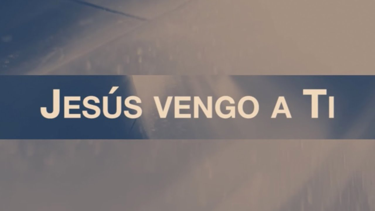 Jesús Vengo A Ti (Jesus I Come) [feat. Evan Craft] | Video Oficial Con Letras | Elevation Worship