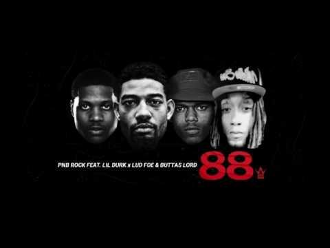 "PNB ROCK - ""88"" FEAT. LIL DURK x LUD FOE & BUTTAS LORD(WSHH EXCLUSIVE AUDIO)"