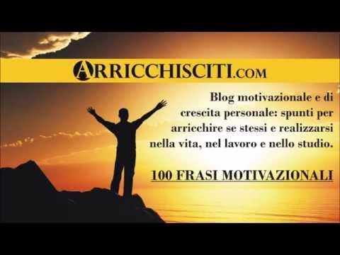 Frasi Motivazionali Con 100 Immagini Da Condividere Arricchisciti