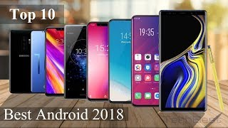 What Phone to Buy 2018 - Top 10 Best ANDROID