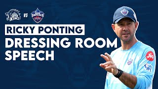 Ricky Ponting | CSK v DC | Dressing Room Speech