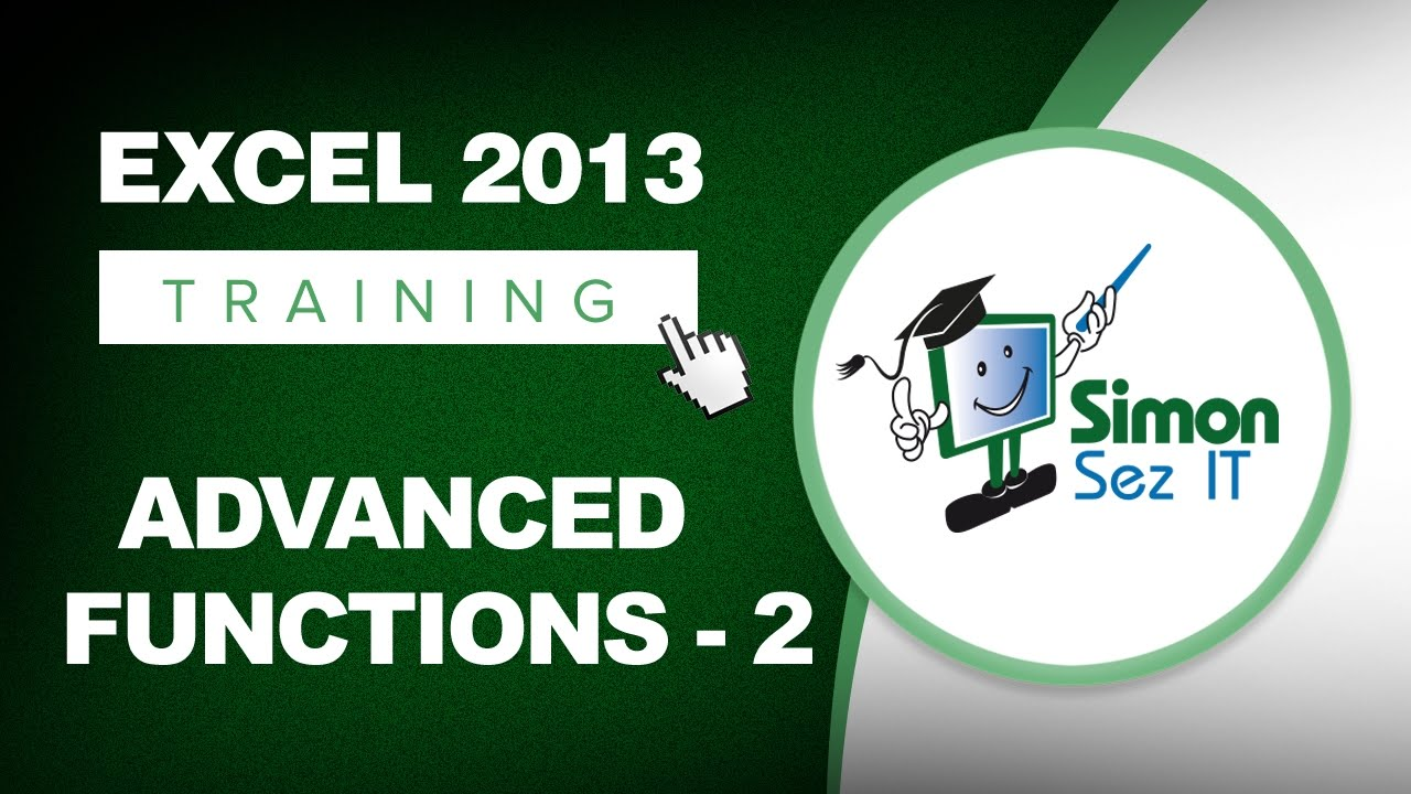 excel 2013 tutorial advanced functions part 2 learn