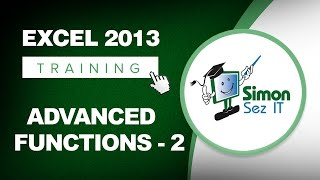 Excel 2013 Tutorial - Advanced Functions - Part 2 - Learn Excel Training Tutorial
