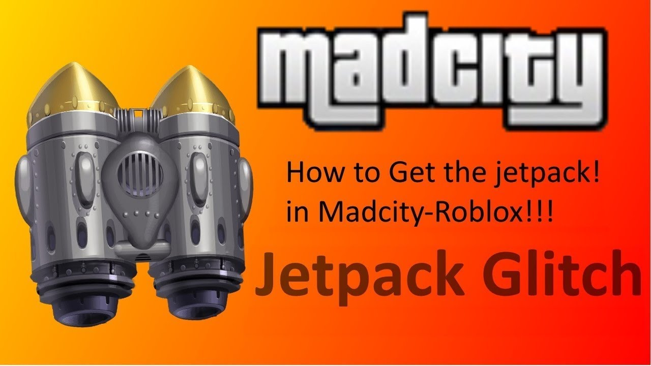 Roblox Mad City How To Get Jetpack Glitch Roblox Madcity Jetpack Glitch How To Get The Jetpack Youtube