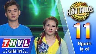 THVL   Cặp đôi hài hước Mùa 2 – Tập 11[3]: Con trai miền Tây – Bảo Chu, Sơn Ca
