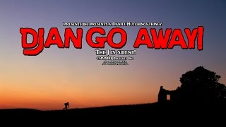 Django Away! (2014) - Full Trailer