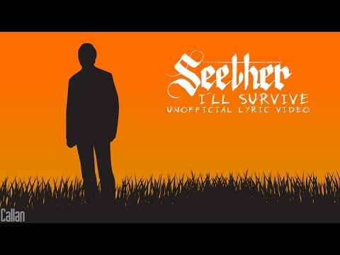 Seether - I'll Survive (Unofficial Lyric Video)