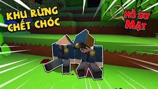 Vụ Án 42 : Khu Rừng Chết Chóc !!! ( Minecraft Hồ Sơ Mật )