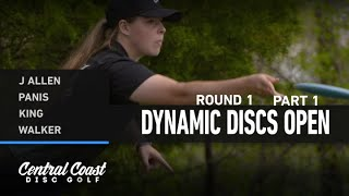 2021 Dynamic Discs Open - Round 1 Part 1 - J Allen, Panis, King, Walker