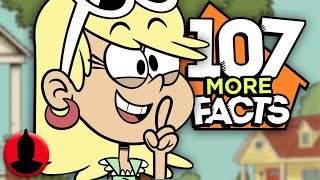 107 More The Loud House Facts YOU Should Know! Cartoon Facts! (107 Facts S7 E12)