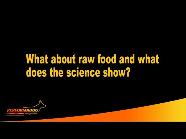 What about raw food and what does the science show?