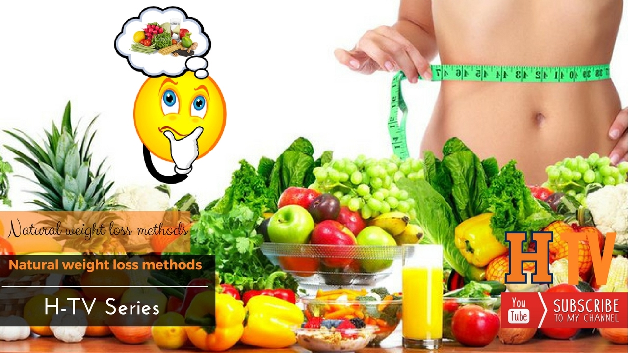 Natural weight loss | complete diet plan