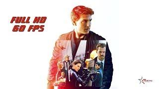 Миссия невыполнима 6: Последствия — Русский трейлер (2018) | Amazing cinema 60 FPS