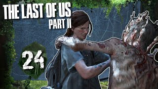 BESTER PART! Stalker-Grusel & tödliches Pfeifen 🧟 THE LAST OF US PART II #24
