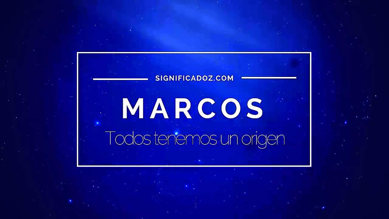 Marcos - Significado del Nombre Marcos - YouTube