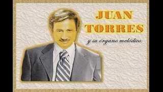ORGANO MELODICO DE JUAN TORRES - NOSTALGIA MUSICAL Vol. 2