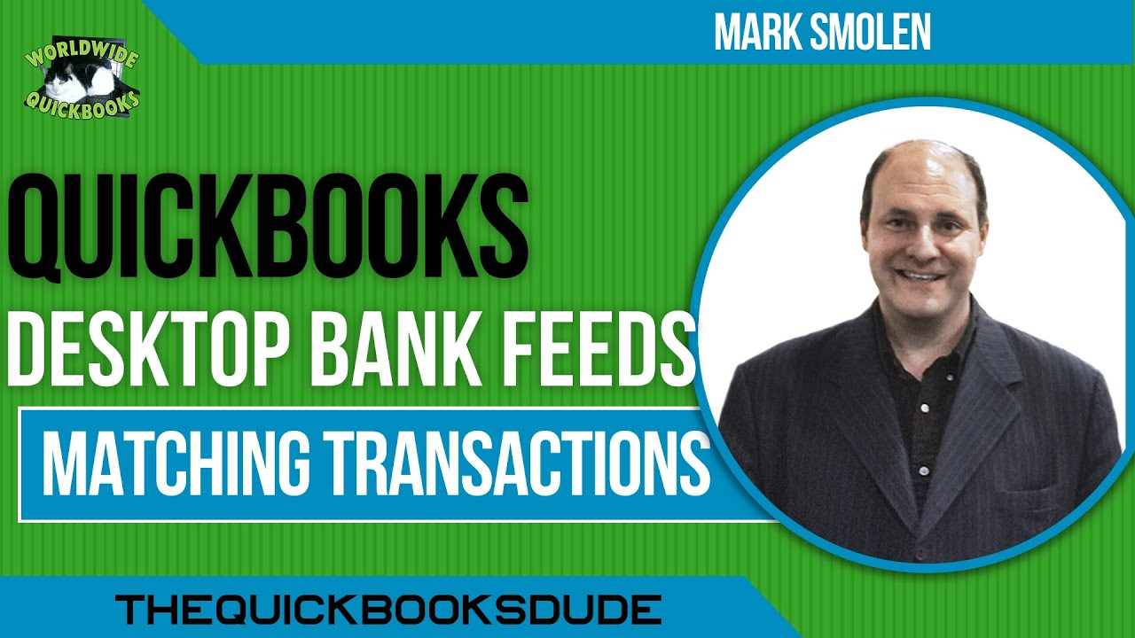 Matching Transactions with Desktop Bank Feeds - QuickBooks