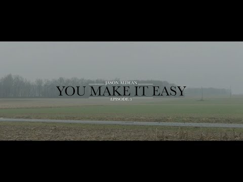 Jason Aldean: You Make It Easy  Episode 3