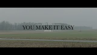 Jason Aldean - You Make It Easy (Ep 3 - Official Music Video)