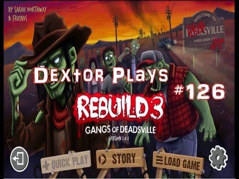 Rebuild 3 Episode 126 Objectives Secured (Gameplay / Playthrough)