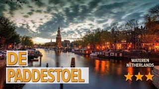 De Paddestoel hotel review   Hotels in Wateren   Netherlands Hotels