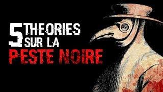 5 THÉORIES SUR LA PESTE NOIRE (#74)