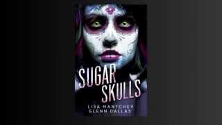 Sugar Skulls Trailer