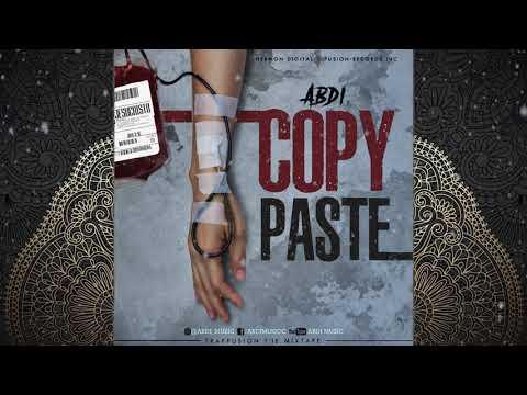 "ABDI ""COPY PASTE"" TRAPFUSION MIXTAPE"