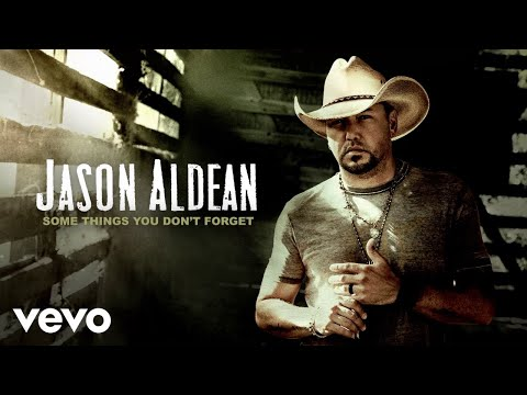 Jason Aldean - Some Things You Don't Forget (Official Audio)