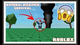 SURVIVING NATURAL DISASTERS IN ROBLOX! (Natural Disaster Survival)