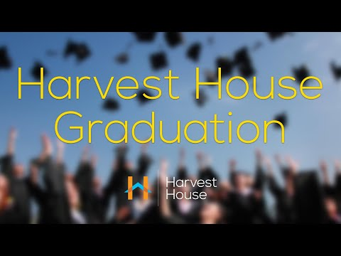 Harvest House Graduation - March 4, 2020