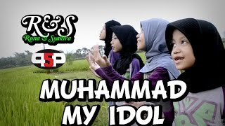 RUNA & SYAKIRA - MUHAMMAD MY IDOL (Official music video)