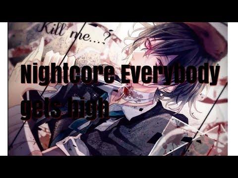 「Nightcore」→ Everybody gets high [1 Hour]