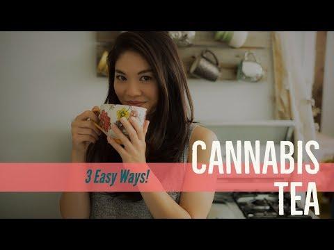 Cannabis Tea - Three Easy Ways!