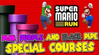 Super Mario Run | Pink, Purple, & Black Pipe SPECIAL COURSES! | All Star Coins