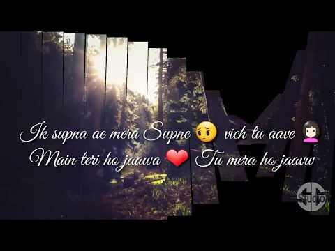 Ik supna hai mera || lyrics video || WhatsApp status by S.G Studio