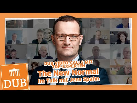 DUB Video-Call: The New Normal – Jens Spahn beantwortet Ihre Fragen
