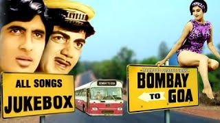 Bombay To Goa - All Songs Jukebox - Amitabh Bachchan, Mehmood - Old Hindi Songs