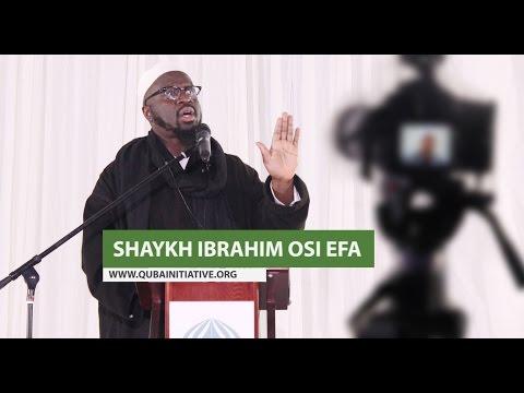 'The Gatekeepers' - Shaykh Ibrahim Osi Efa 2015