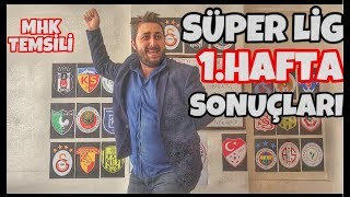 Süper Lig 1.Hafta SONUÇLARI - Arif Sevimli
