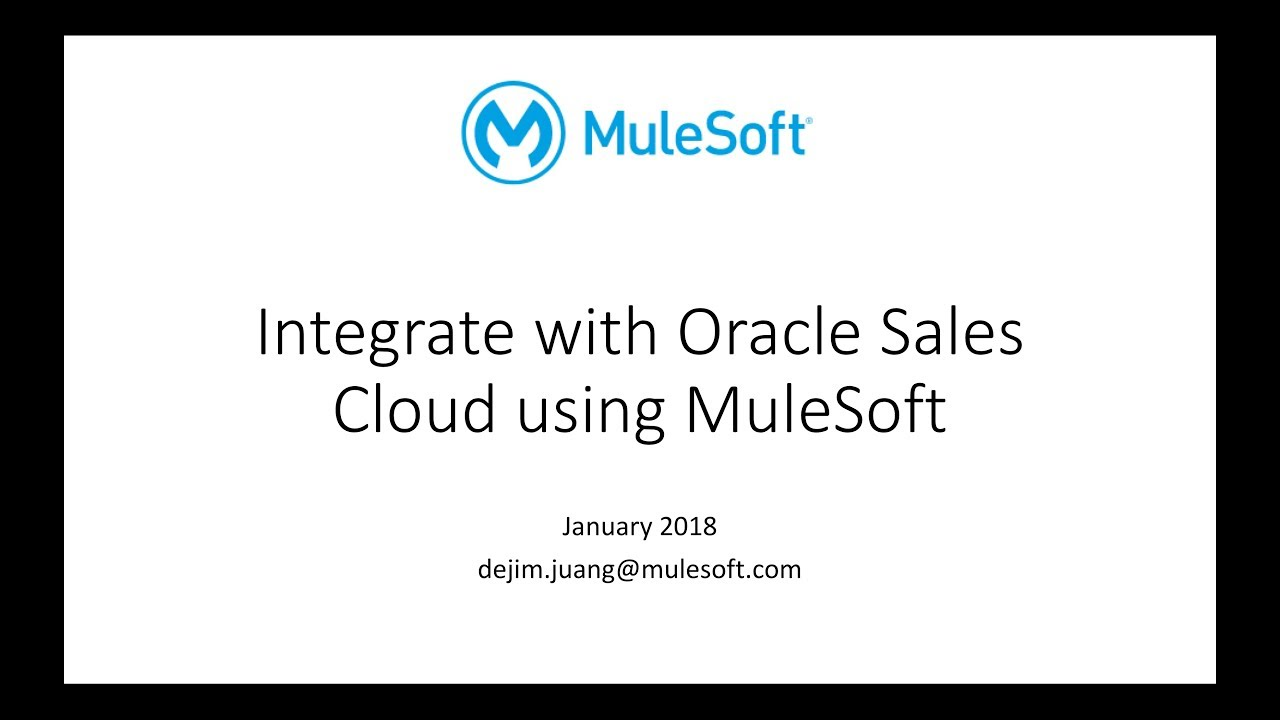 Integrate with Oracle Sales Cloud Using MuleSoft