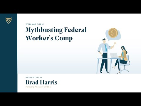 Webinar | Mythbusting OWCP Federal Workers' Compensation