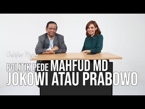 Catatan Najwa Part 1 - Politik Pede Mahfud MD: Jokowi atau Prabowo