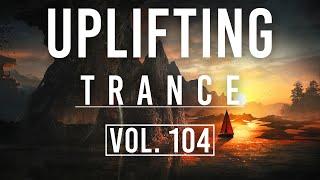 ♫ Uplifting Trance Mix | April 2020 Vol. 104 ♫