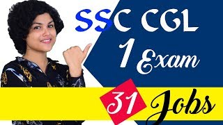 SSC CGL - Exam for 31 Central Government Jobs - Eligibility, Exam Pattern, Posts, Salary