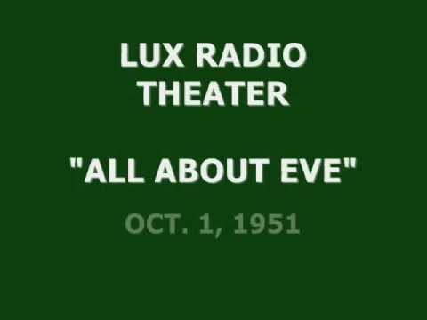 "LUX RADIO THEATER -- ""ALL ABOUT EVE"" (10-1-51)"