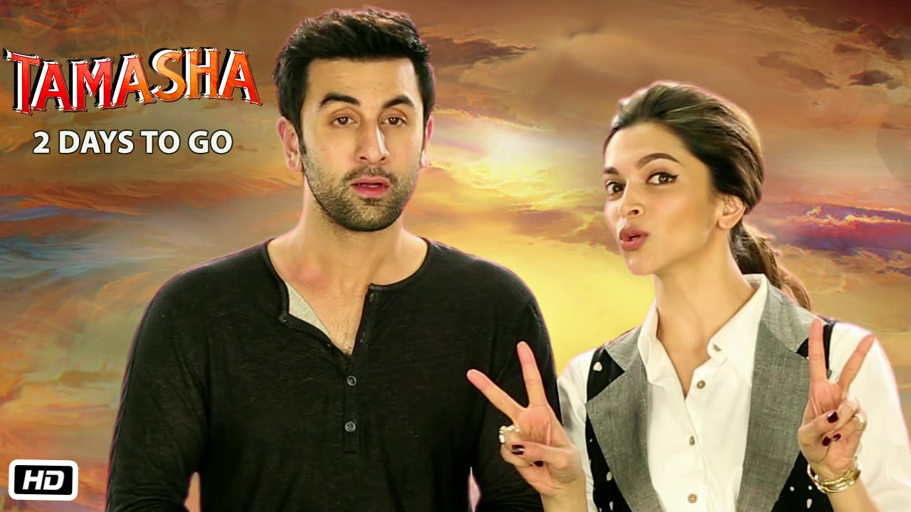 Tamasha | 2 Days To Go | Deepika Padukone, Ranbir Kapoor ...