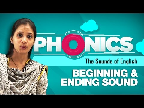 Beginning Sounds of Words, Ending Sounds of Words | Learn Phonics For Kids | Phonics Video Lessons