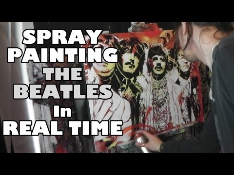SPRAY PAINTING The BEATLES In REAL TIME - Stencil Art by Stephen Quick / Graffiti Urban Art
